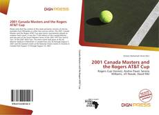 Couverture de 2001 Canada Masters and the Rogers AT&T Cup
