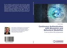 Continuous Authentication with Biometrics and Behavioral Modalities的封面