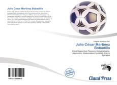 Bookcover of Julio César Martínez Bobadilla