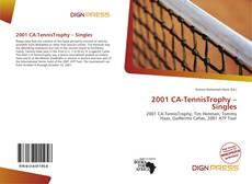 Bookcover of 2001 CA-TennisTrophy – Singles