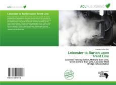 Copertina di Leicester to Burton upon Trent Line