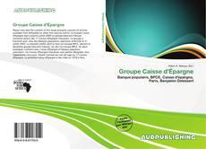 Groupe Caisse d'Épargne kitap kapağı