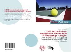 Bookcover of 2001 Britannic Asset Management International Championships – Singles