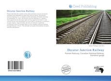 Portada del libro de Decatur Junction Railway