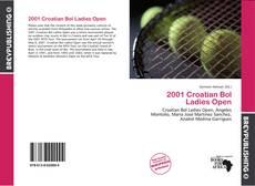 Bookcover of 2001 Croatian Bol Ladies Open