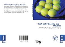 Bookcover of 2001 Betty Barclay Cup – Doubles