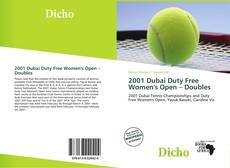 Bookcover of 2001 Dubai Duty Free Women's Open – Doubles