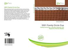 Bookcover of 2001 Family Circle Cup