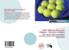 Copertina di 2001 Abierto Mexicano Pegaso – Women's Singles
