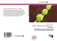 Bookcover of 2001 Betty Barclay Cup – Singles