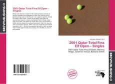 Bookcover of 2001 Qatar Total Fina Elf Open – Singles