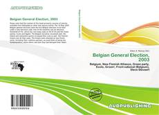 Bookcover of Belgian General Election, 2003