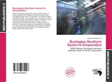 Portada del libro de Burlington Northern Santa Fe Corporation