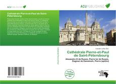 Bookcover of Cathédrale Pierre-et-Paul de Saint-Pétersbourg
