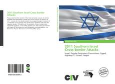 Bookcover of 2011 Southern Israel Cross-border Attacks