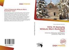 Buchcover von 1974–75 Kentucky Wildcats Men's Basketball Team