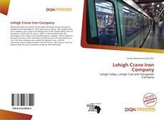Copertina di Lehigh Crane Iron Company