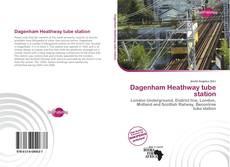 Buchcover von Dagenham Heathway tube station