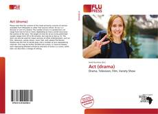 Bookcover of Act (drama)