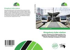 Bookcover of Kingsbury tube station