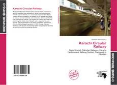 Borítókép a  Karachi Circular Railway - hoz