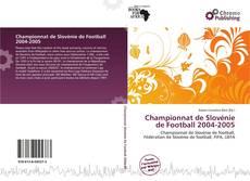Buchcover von Championnat de Slovénie de Football 2004-2005