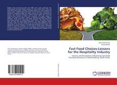 Bookcover of Fast Food Choices-Lessons for the Hospitality Industry