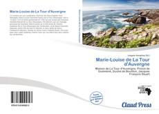 Обложка Marie-Louise de La Tour d'Auvergne