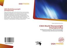 Обложка CWA World Heavyweight Championship