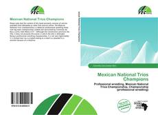 Capa do livro de Mexican National Trios Champions