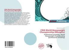 Bookcover of CWA World Heavyweight Championship (Memphis)