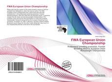 Bookcover of FWA European Union Championship