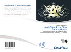 Bookcover of José Eduardo da Silva Barbosa Alves