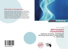 Bookcover of IWA Hardcore Championship