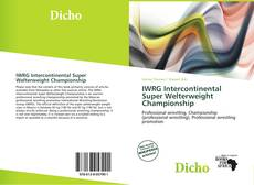 Bookcover of IWRG Intercontinental Super Welterweight Championship