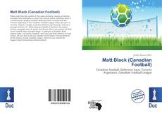 Bookcover of Matt Black (Canadian Football)