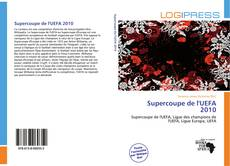 Portada del libro de Supercoupe de l'UEFA 2010