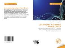 Bookcover of Lokomotiv Yaroslavl Plane Crash