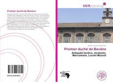 Premier duché de Bavière的封面