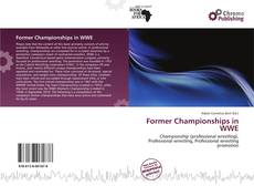 Bookcover of Former Championships in WWE
