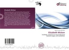 Bookcover of Elizabeth Wicken