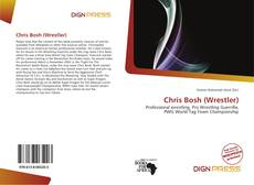 Portada del libro de Chris Bosh (Wrestler)