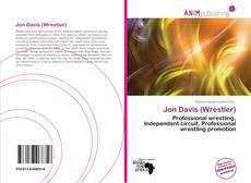 Bookcover of Jon Davis (Wrestler)