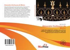 Bookcover of Alexandre Guillaume de Melun