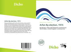 Bookcover of Arfon By-election, 1915
