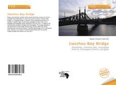 Bookcover of Jiaozhou Bay Bridge