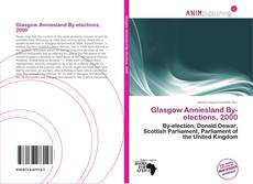 Bookcover of Glasgow Anniesland By-elections, 2000