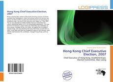 Copertina di Hong Kong Chief Executive Election, 2007