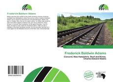 Bookcover of Frederick Baldwin Adams