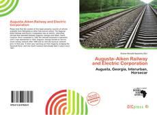Borítókép a  Augusta–Aiken Railway and Electric Corporation - hoz